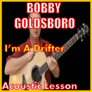 learn to play i'm a drifter by bobby goldsboro