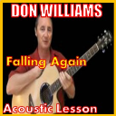 Learn to play Falling Again by Don Williams | Movies and Videos | Educational