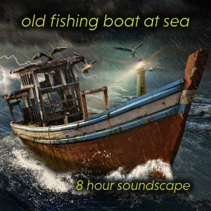 Old fishing boat at sea | Music | Ambient