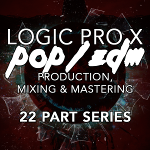 Logic Pro X - POP/EDM Production Series - ALL VIDEOS and SESSION CONTENT | Movies and Videos | Educational