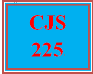 CJS 225 Entire Course | eBooks | Education