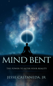 mind bent by jesse castaneda jr