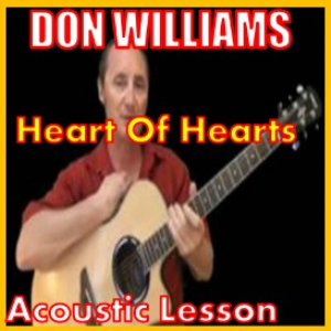 learn to play heart of hearts by don williams