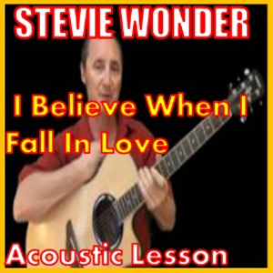 Learn to play I Believe When I Fall In Love by Stevie Wonder | Movies and Videos | Educational