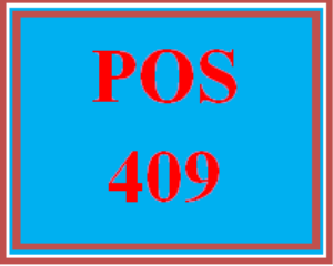 POS 409 Entire Course | eBooks | Education
