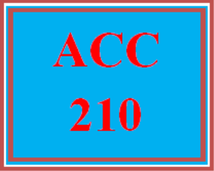 ACC 210 Entire Course | eBooks | Education