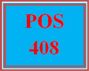 POS 408 Entire Course | eBooks | Education
