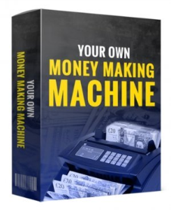 Your Own Money Making Machine | eBooks | Business and Money