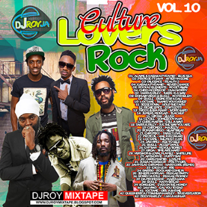 DJ ROY CULTURE LOVERS ROCK MIX VOL.10.jpg | Music | Reggae