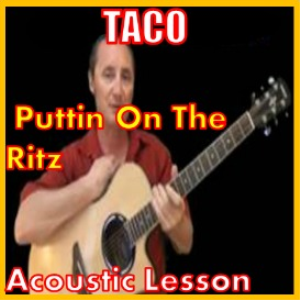 learn to play puttin on the ritz by taco