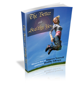 the better and  healthy you