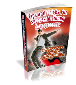 tips and tricks for success for young entrepreneurs