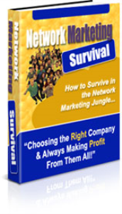 network marketing survival how to survive in the network marketing jungle