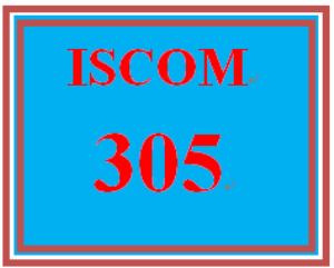 ISCOM 305 Entire Course | eBooks | Education