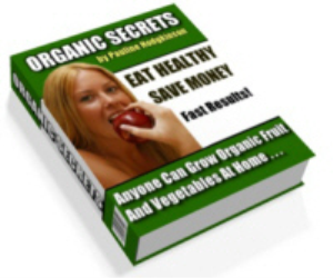 Organic secrets | eBooks | Home and Garden
