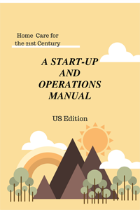 home care start-up & operations manual-us