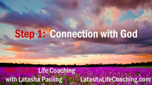 Next Level Life Coaching Step 1 Connection with God | Music | Gospel and Spiritual