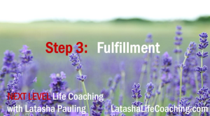 Next Level Life Coaching Step 3 Fulfillment | Music | Gospel and Spiritual