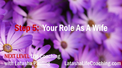 First Additional product image for - Next Level Life Coaching Step 5 Defining your role as a wife