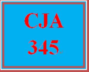 CJA 345 Entire Course | eBooks | Education