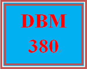 DBM 380 Entire Course | eBooks | Education