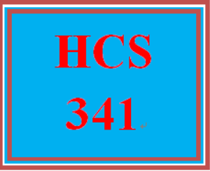 HCS 341 Entire Course | eBooks | Education