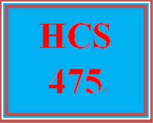 HCS 475 Week 5 Summary Memo | eBooks | Education