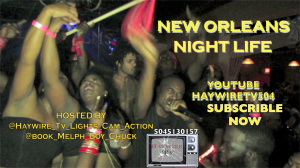 New Orleans Night Life Episode 1 | Movies and Videos | Other