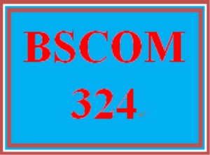 BSCOM 324 Entire Course | eBooks | Education