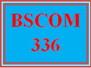BSCOM 336 Entire Course | eBooks | Education