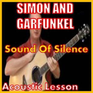 Learn to play Sound Of Silence by Simon And Garfunkel | Movies and Videos | Educational