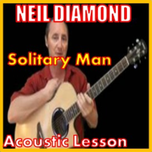 learn to play solitary man by neil diamond