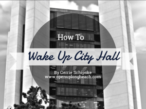 how to wake up city hall