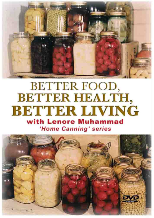 First Additional product image for - Better Food, Better Health, Better Living, Home Canning Series: Training and tutorial.