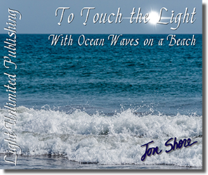To Touch the Light with Ocean Waves on a Beach Side 1 | Music | New Age