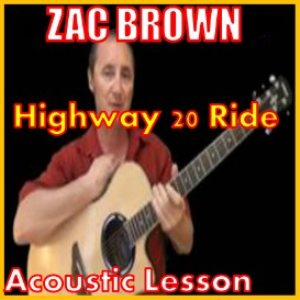 Learn to play Highway 20 Ride by Zac Brown | Movies and Videos | Educational