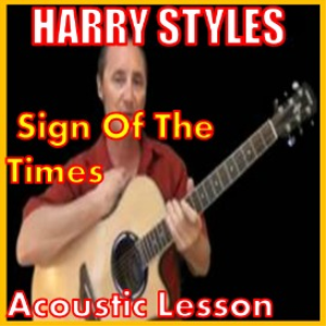learn to play sign of the times by harry styles