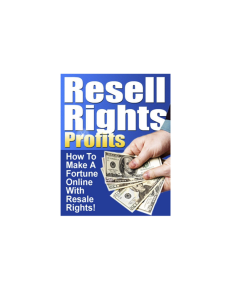 Resell Rights Profit: How to make a Fortune Online with Resale Rights | eBooks | Finance