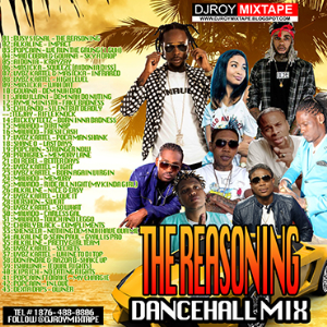 Dj Roy The Reasoning Dancehall Mix | Music | Reggae