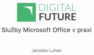 služby microsoft office v praxi (jaroslav luhan)