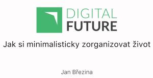 Jak si minimalisticky zorganizovat život (Jan Brezina) | Movies and Videos | Educational