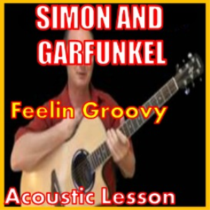 Learn to play Feelin Groovy By Simon And Garfunkel | Movies and Videos | Educational