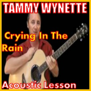 learn to play crying in the rain by tammy wynette