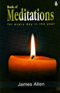 A Book of Mediations for Every Day of the Year by James Allen | eBooks | Self Help