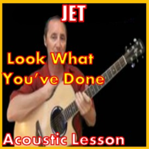 learn to play look what you've done by jet