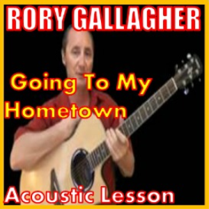 learn to play goin to my hometown by rory gallagher