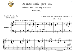 Quando sarà quel dì, Medium-Low Voice in C Major, A.Tenaglia. For Mezzo, Baritone. Tablet Sheet Music. A5 (Landscape). Schirmer (1894). | eBooks | Sheet Music