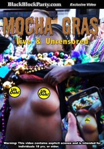 mocha gras - live & uncensored (new orleans la)