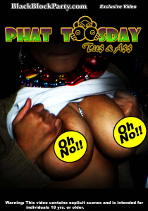 phat toosday - tits & ass (new orleans la)