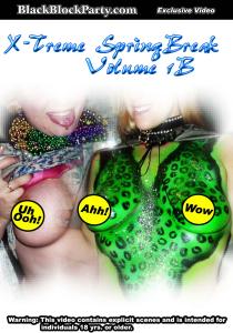 xtreme spring break - volume 1b